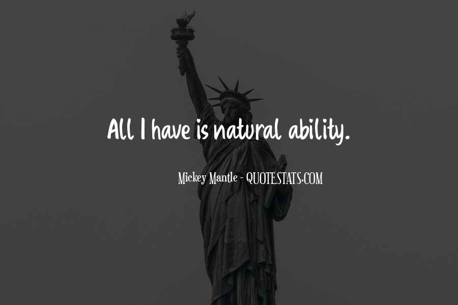 Quotes About Natural Ability #40953