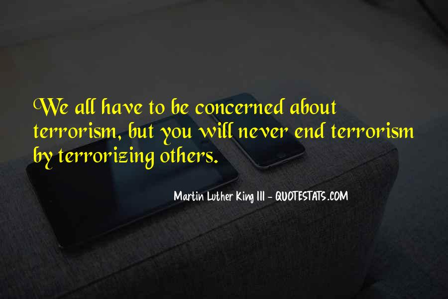 Quotes About Terrorism #125279