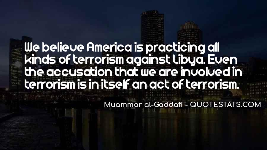 Quotes About Terrorism #125410