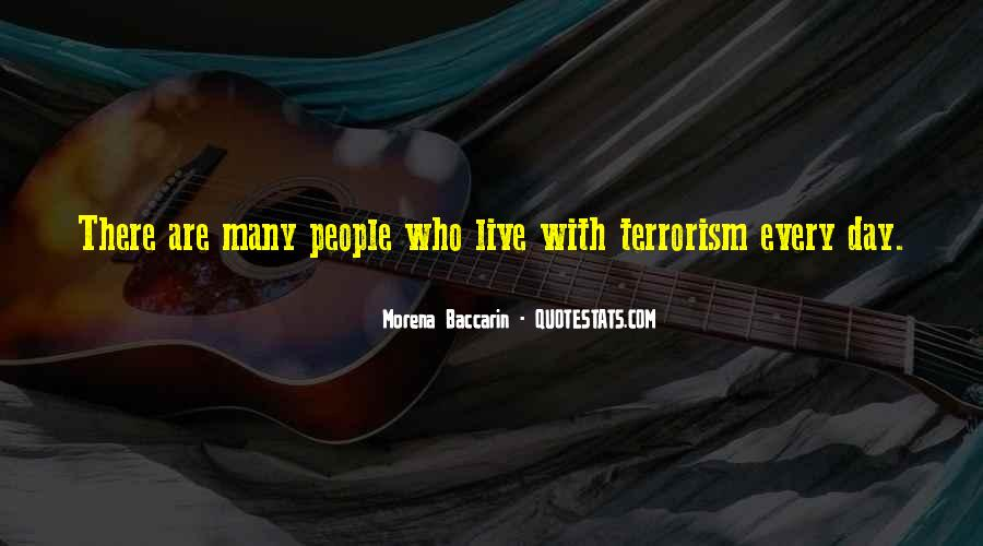 Quotes About Terrorism #31531