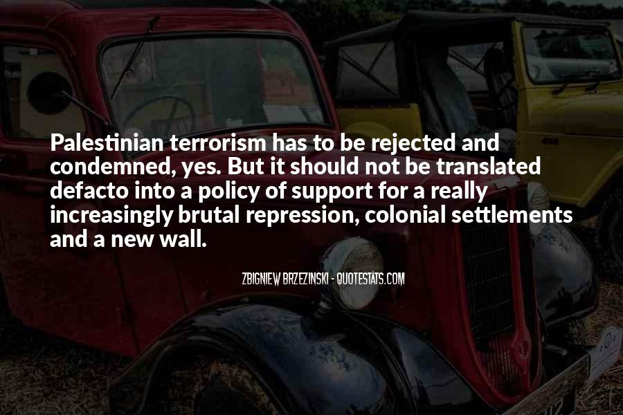 Quotes About Terrorism #36328