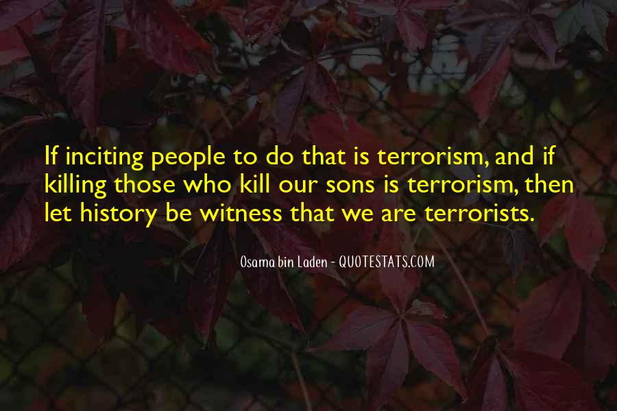 Quotes About Terrorism #49035