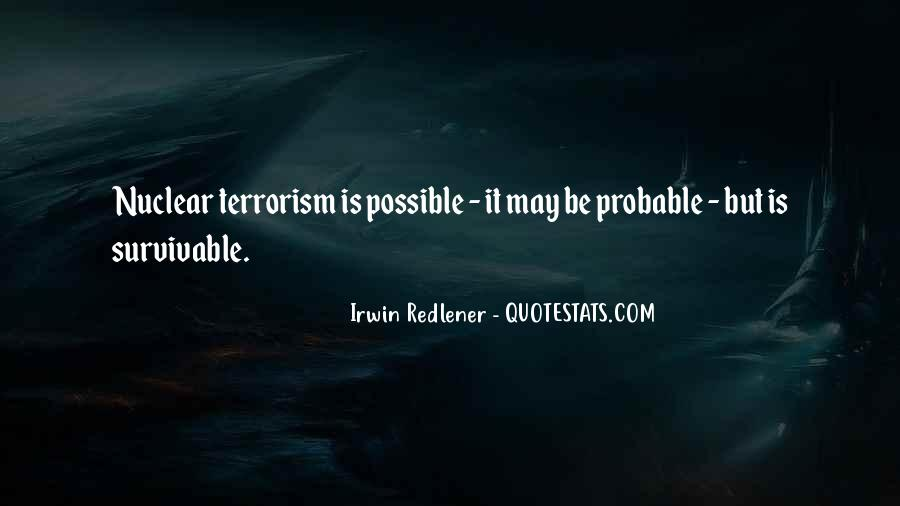 Quotes About Terrorism #56826