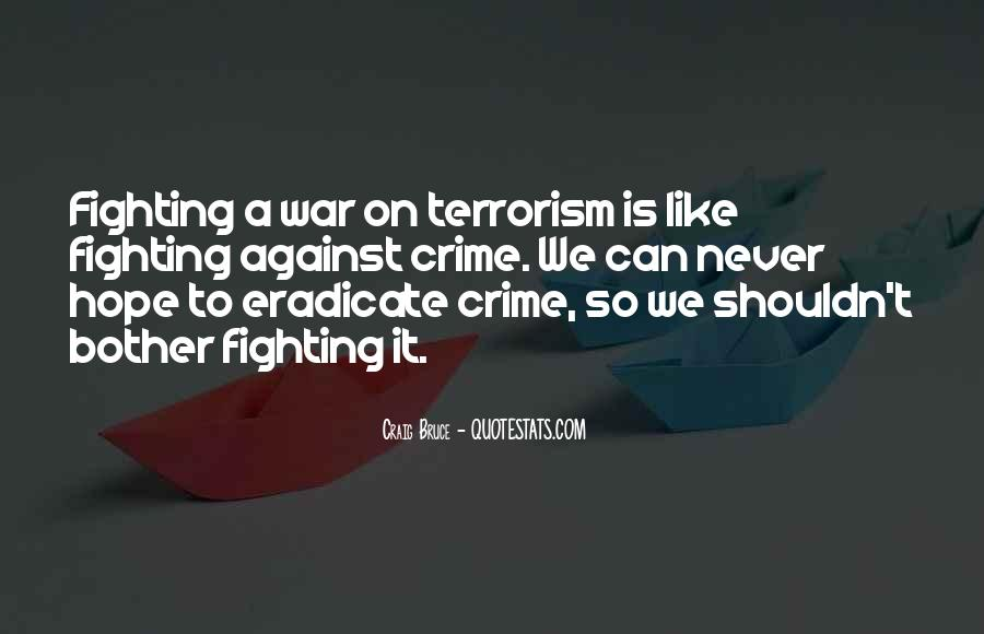 Quotes About Terrorism #88876
