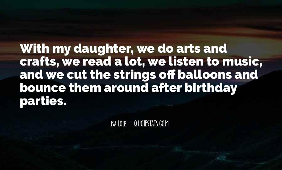 Quotes About Arts And Crafts #901988