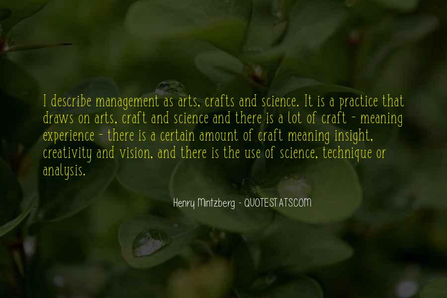 Quotes About Arts And Crafts #931837