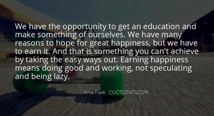 Quotes About Life Being Good And Happiness #1549678