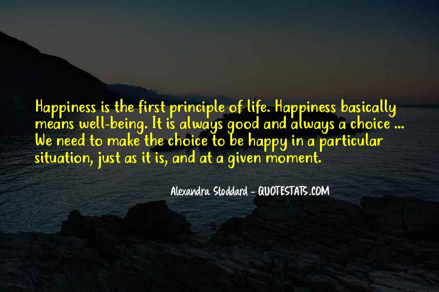 Quotes About Life Being Good And Happiness #1763049
