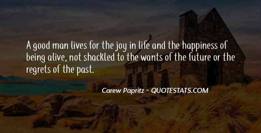 Quotes About Life Being Good And Happiness #400550