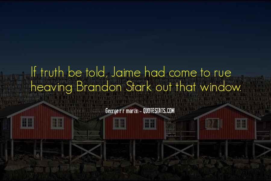 Quotes About Brandon Stark #1492683
