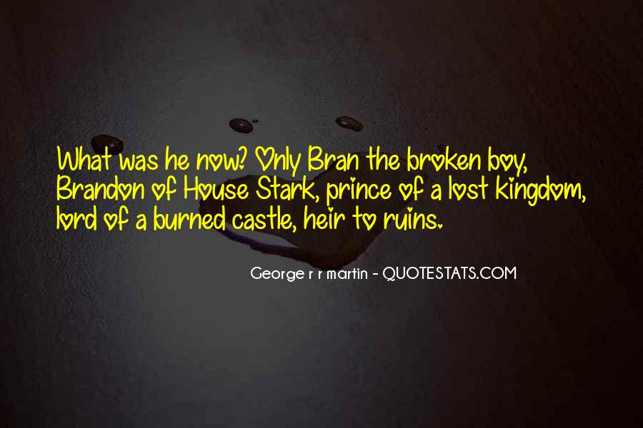 Quotes About Brandon Stark #271895