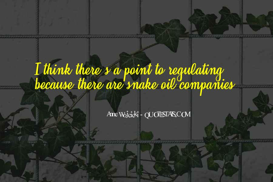 Quotes About Oil Companies #1051453