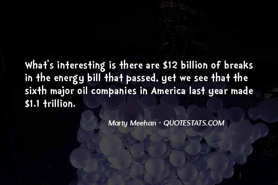 Quotes About Oil Companies #1148740