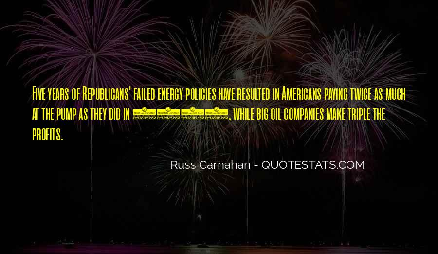 Quotes About Oil Companies #1279635