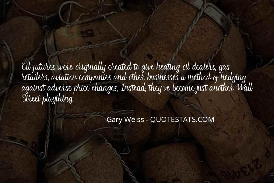 Quotes About Oil Companies #1522680
