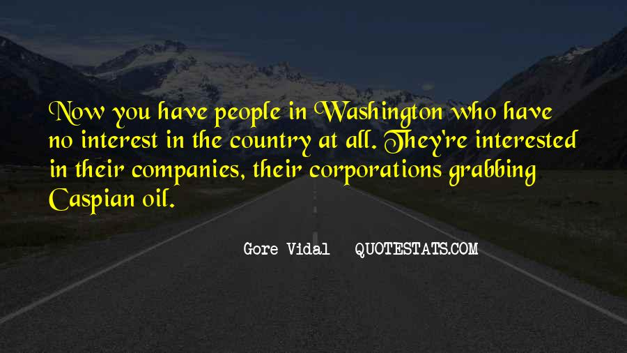 Quotes About Oil Companies #1547801