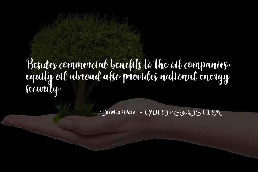 Quotes About Oil Companies #1630640