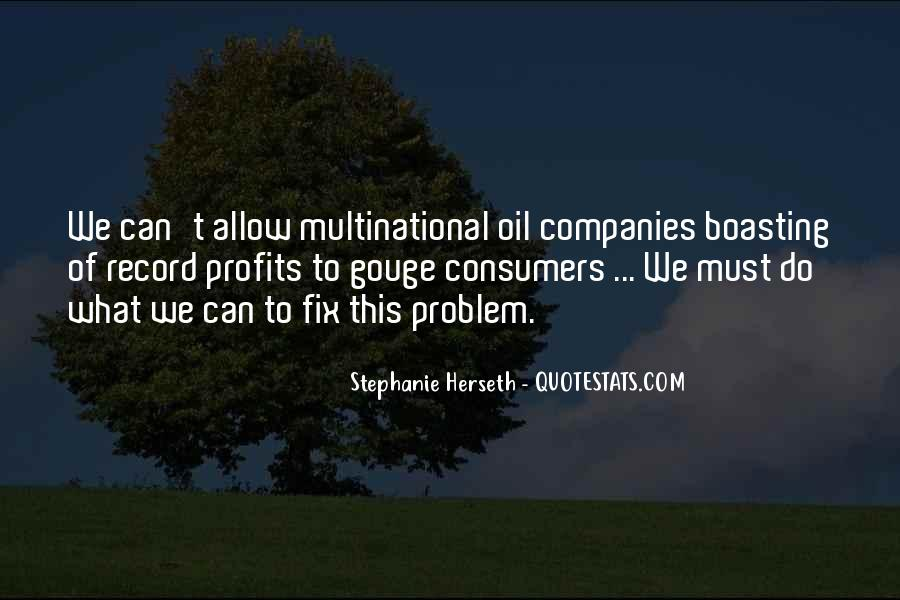 Quotes About Oil Companies #1683622
