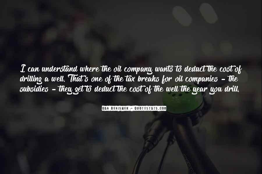 Quotes About Oil Companies #1754092