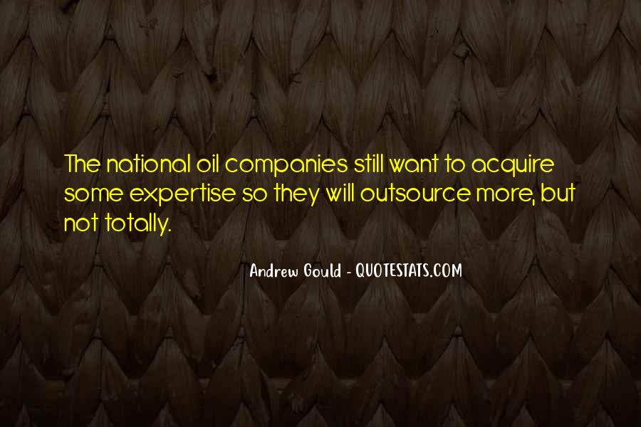 Quotes About Oil Companies #1862837