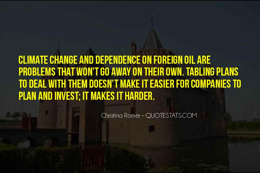 Quotes About Oil Companies #1863499