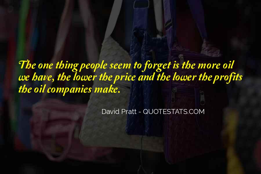 Quotes About Oil Companies #1872113