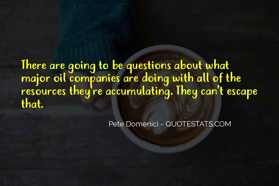 Quotes About Oil Companies #284857