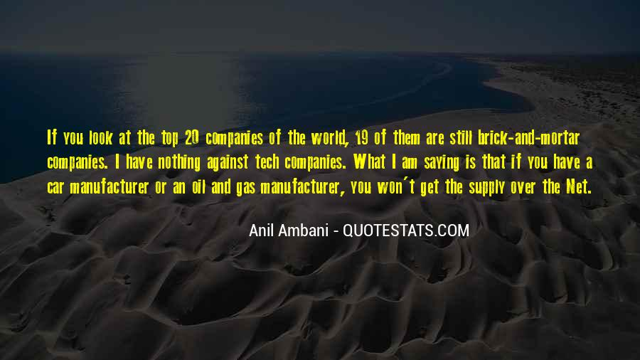 Quotes About Oil Companies #644327
