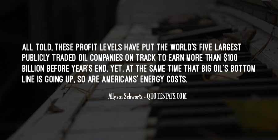Quotes About Oil Companies #987096