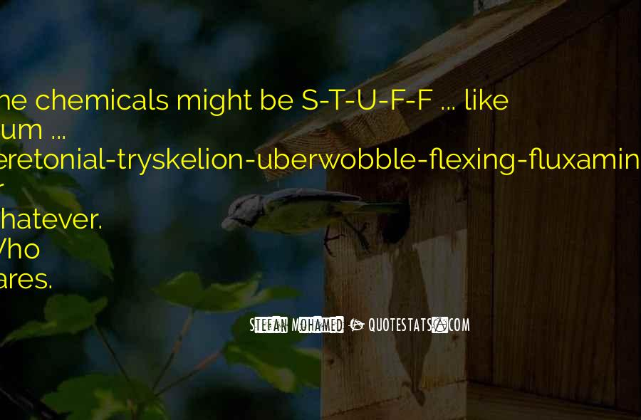 Quotes About Flexing #1357373