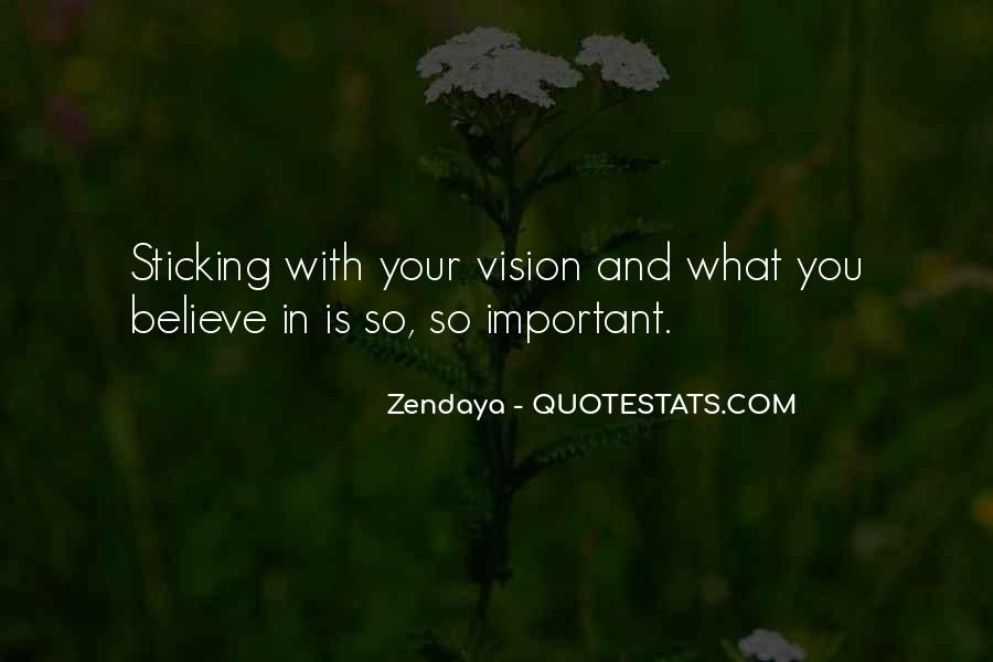 Quotes About Sticking To What You Believe In #1603063