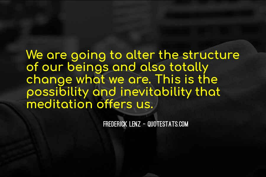 Quotes About Inevitability Of Change #68076