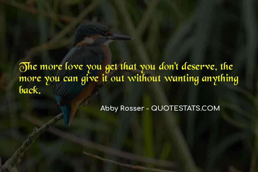 Quotes About Wanting To Give Up On Someone You Love #1541764