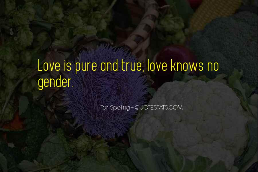 Quotes About Love Knows No Gender #783810