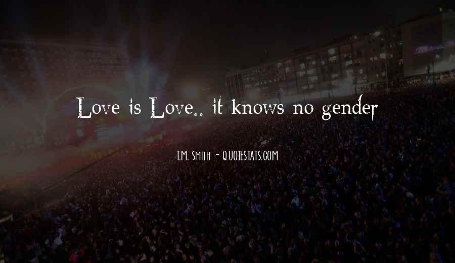 Quotes About Love Knows No Gender #954847