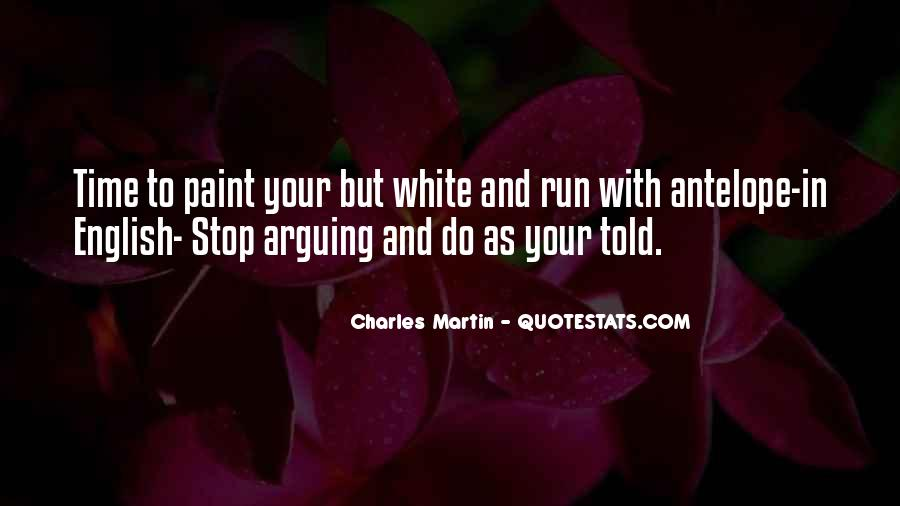Quotes About Stop Arguing #1184183