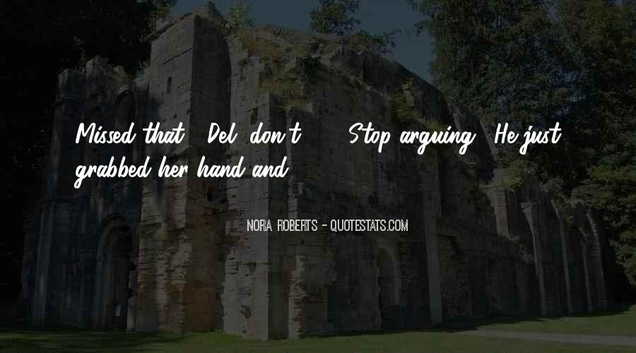 Quotes About Stop Arguing #1263031