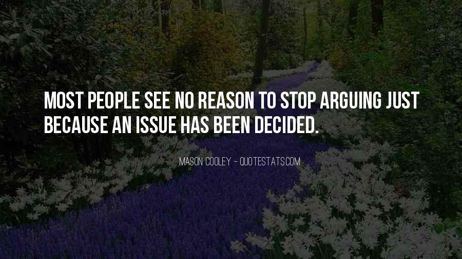 Quotes About Stop Arguing #1635739
