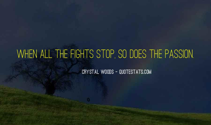 Quotes About Stop Arguing #1789662