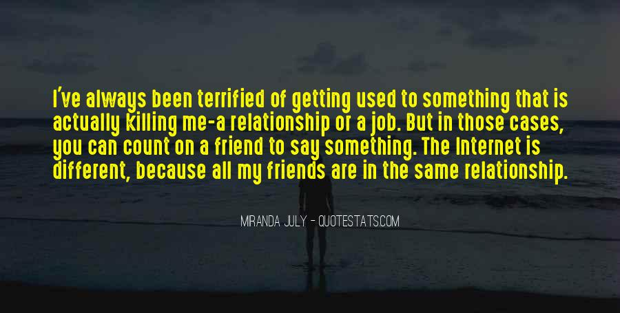 Quotes About Relationship Between Friends #1040211