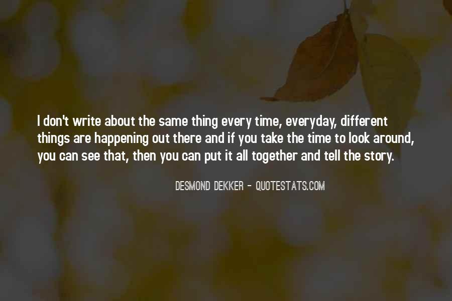 Quotes About Doing The Same Thing Everyday #102703