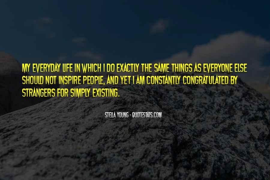Quotes About Doing The Same Thing Everyday #135696