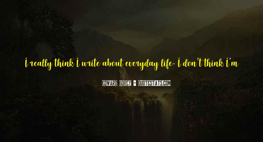 Quotes About Doing The Same Thing Everyday #556648