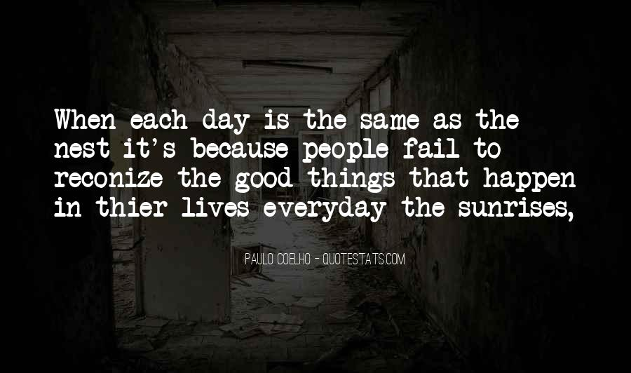 Quotes About Doing The Same Thing Everyday #60991