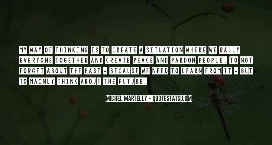 Quotes About The Need To Create #217539