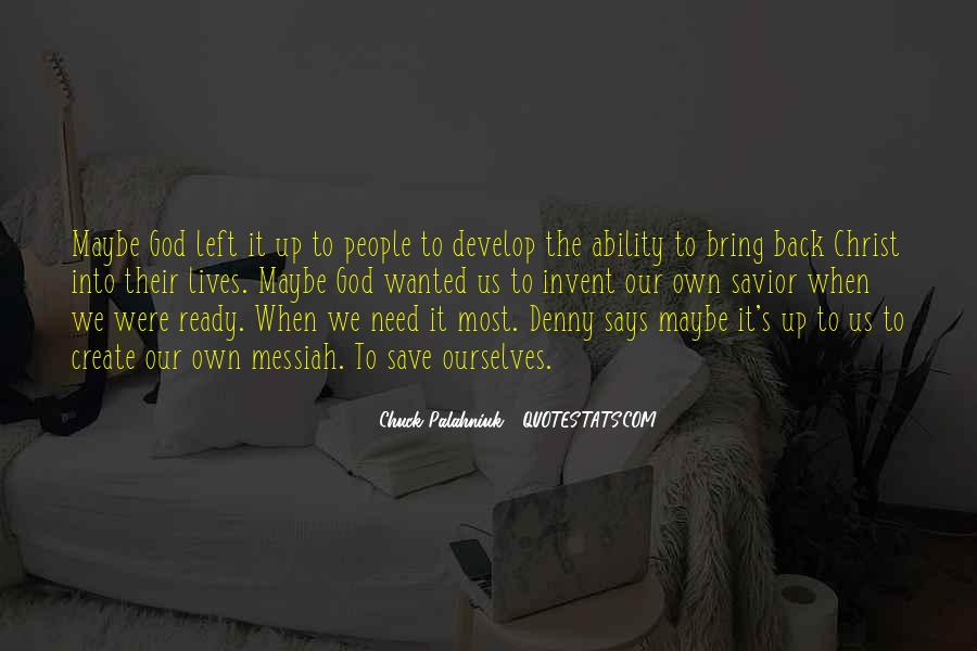 Quotes About The Need To Create #342920