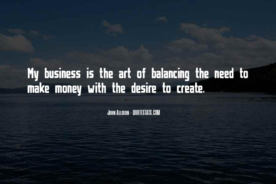 Quotes About The Need To Create #357799