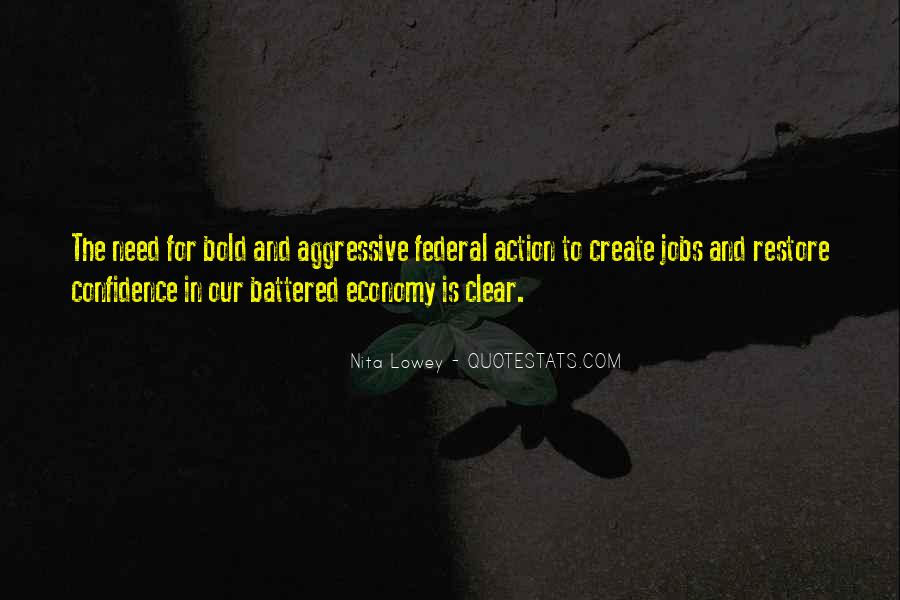 Quotes About The Need To Create #369374