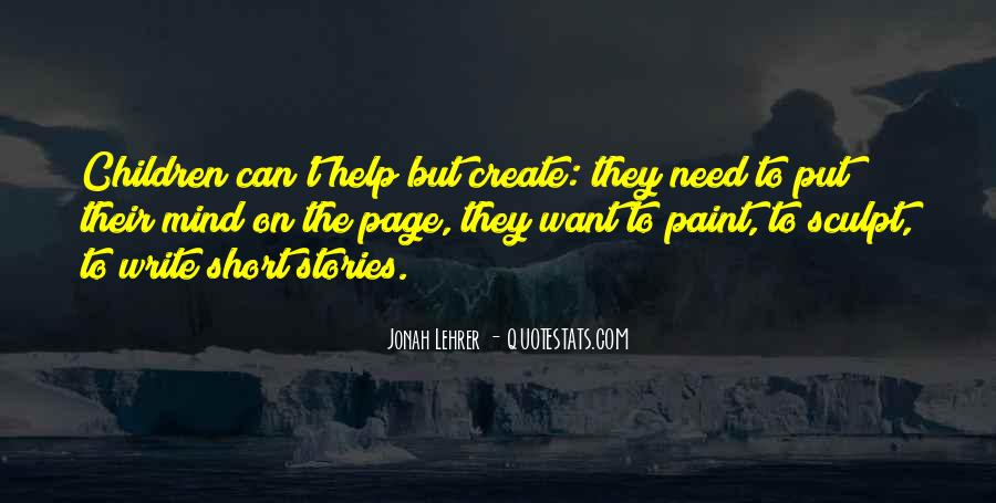 Quotes About The Need To Create #78258