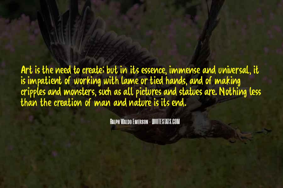 Quotes About The Need To Create #82758